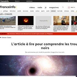 L'article à lire pour comprendre les trous noirs