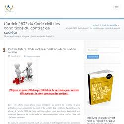 L'article 1832 du Code civil : les conditions du contrat de société - Fiches-droit.com