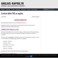 L'article défini THE en anglais - Anglais-rapide.fr