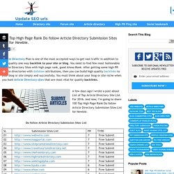 100 Top High Page Rank Do follow Article Directory Submission Sites List for Newbie.
