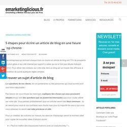 5 étapes pour écrire un article de blog en une heure top chrono