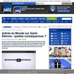Article du Monde sur Saint-Étienne: quelles conséquences