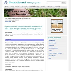 Food Science and Technology Vol. 2(7), pp. 101 - 105 2014 Physicochemical Characterization and Determination of Trace Metals in Sugar Manufactured from Sugar Cane