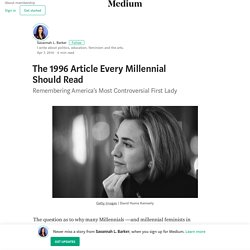 The 1996 Article Every Millennial Should Read –What you may not know