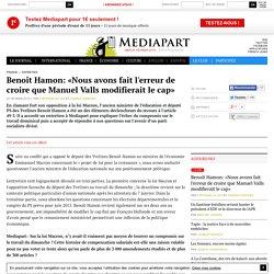 Article offert : Benoît Hamon: «Nous avons fait l'erreur de croire que Manuel Valls modifierait le cap»
