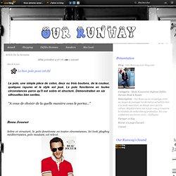 Article de la Semaine - Le bon polo pour… - Kitsuné, bientôt… - La mode Polo 2010 - Nouveauté Louis… - Le mystère Margiela - Our-Runway.over-blog.com