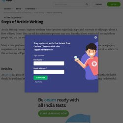 Article Writing Format: Objective, Steps, Concepts, Videos & Samples