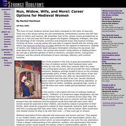 Article: Nun, Widow, Wife, and More!: Career Options for Medieval Women, by Rachel Hartman