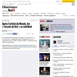 """Après l'article du Monde, les """"forçats du Net"""" se rebellent"""