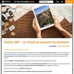Article Blog - Le virtuel au secours du tourisme - VIP Studio 360 : VIP STUDIO 360