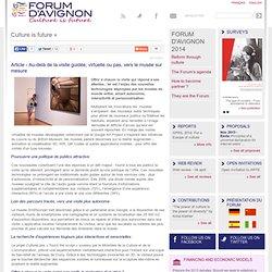 Article - Au-delà de la visite guidée, virtuelle ou pas, vers le musée sur mesure