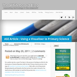 ASE Article : Using a Visualiser in Primary Science