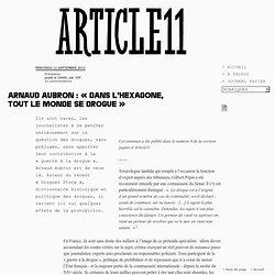 Arnaud Aubron : « Dans l'Hexagone, tout le monde se drogue »