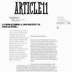 « Charlie Hebdo », pas raciste ? Si vous le dites… - Olivier Cyran