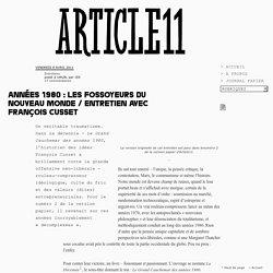 Années 1980 : les fossoyeurs du nouveau monde / Entretien avec François Cusset