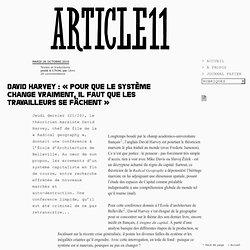 """David Harvey : """"Pour que le système change vraiment, il faut que les travailleurs se fâchent"""""""