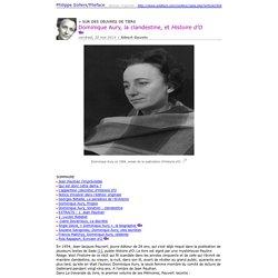 Dominique Aury, la clandestine, et Histoire d'O