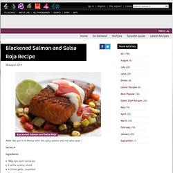 Sunday Brunch - Articles - Blackened Salmon and Salsa Roja Recipe