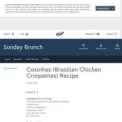 Sunday Brunch - Articles - Coxinhas (Brazilian Chicken Croquettes) Recipe - All 4