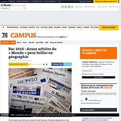 Bac 2016: douze articles du «Monde» pour briller en géographie