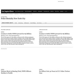 Articles about Police Brutality New York City - latimes