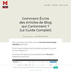 Comment Écrire des Articles de Blog qui Cartonnent ? (Le Guide Complet) - Captain Marketing