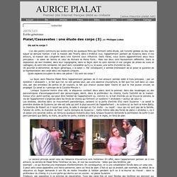 Maurice Pialat. Articles. Pialat/Cassavetes : une étude des corps (3) par Philippe Lubac