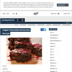 Sunday Brunch - Articles - Vegan Chocolate Brownies Recipe