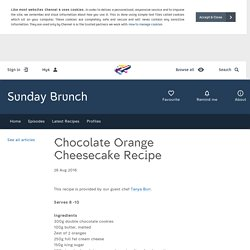 Sunday Brunch - Articles - Chocolate Orange Cheesecake Recipe - All 4