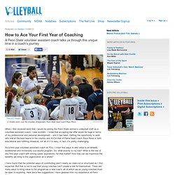 Articles: How to Ace Your First Year of Coaching — By JJ Goddu — Volleyball Magazine Articles