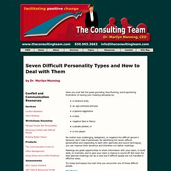 Articles: Seven Difficult Personality Types and How to Deal with Them