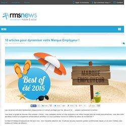 10 articles pour dynamiser votre Marque Employeur
