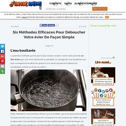 Articles - Six méthodes efficaces pour déboucher votre évier de façon simple - J'aime News