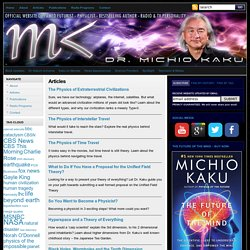 Articles : Welcome to Explorations in Science with Dr. Michio Kaku