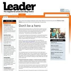 Articles > Don't be a hero - Leader Magazine