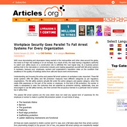 Workplace Security Goes Parallel To Fall Arrest Systems For Every Organization