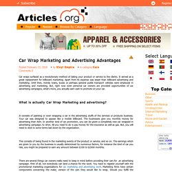 Car Wrap Marketing and advertising advantages