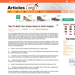 Tips To Build Your Dream Home In North Virginia