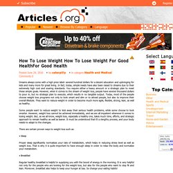 How To Lose Weight For Good Health