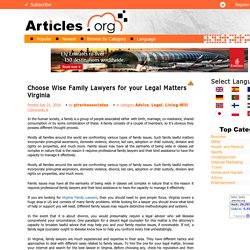 Choose Wise Family Lawyers for your Legal Matters Virginia