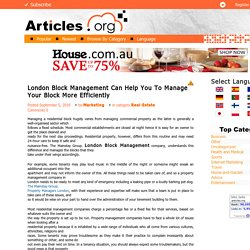 Block Management in London Can Help You To Manage Your Block