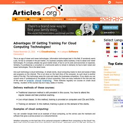 Advantages Of Getting Training For Cloud Computing Technologies!
