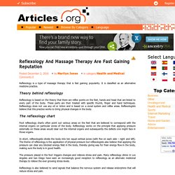 Reflexology And Massage Therapy Are Fast Gaining Reputation