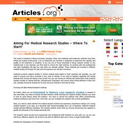 Aiming For Medical Research Studies – Where To Start?