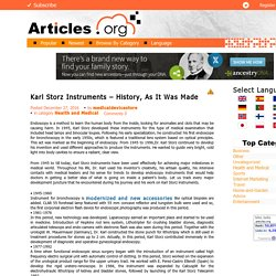 Karl Storz Instruments – History, As It Was Made