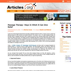 Massage Therapy- Ways In Which It Can Give Relief