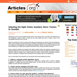 Selecting the Right Online Jewellery Store: Factors to Consider