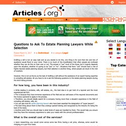 Questions to Ask To Estate Planning Lawyers While Selection