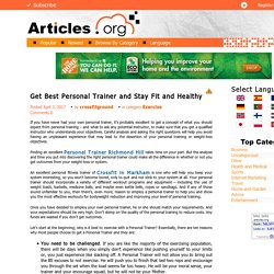 Get Best Personal Trainer and Stay Fit and Healthy