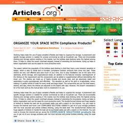ORGANIZE YOUR SPACE WITH Compliance Products!